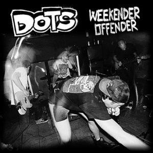 Dots, Weekender Offender