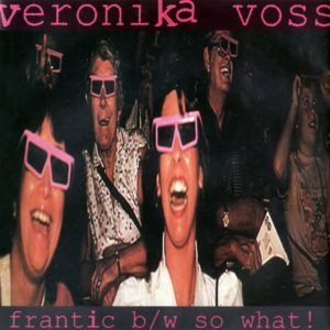 Veronika Voss, Frantic, So What