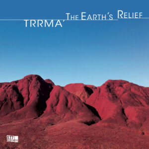 Trrmà, The Earth's Relief