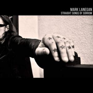 Mark Lanegan, Straight Songs Of Sorrow