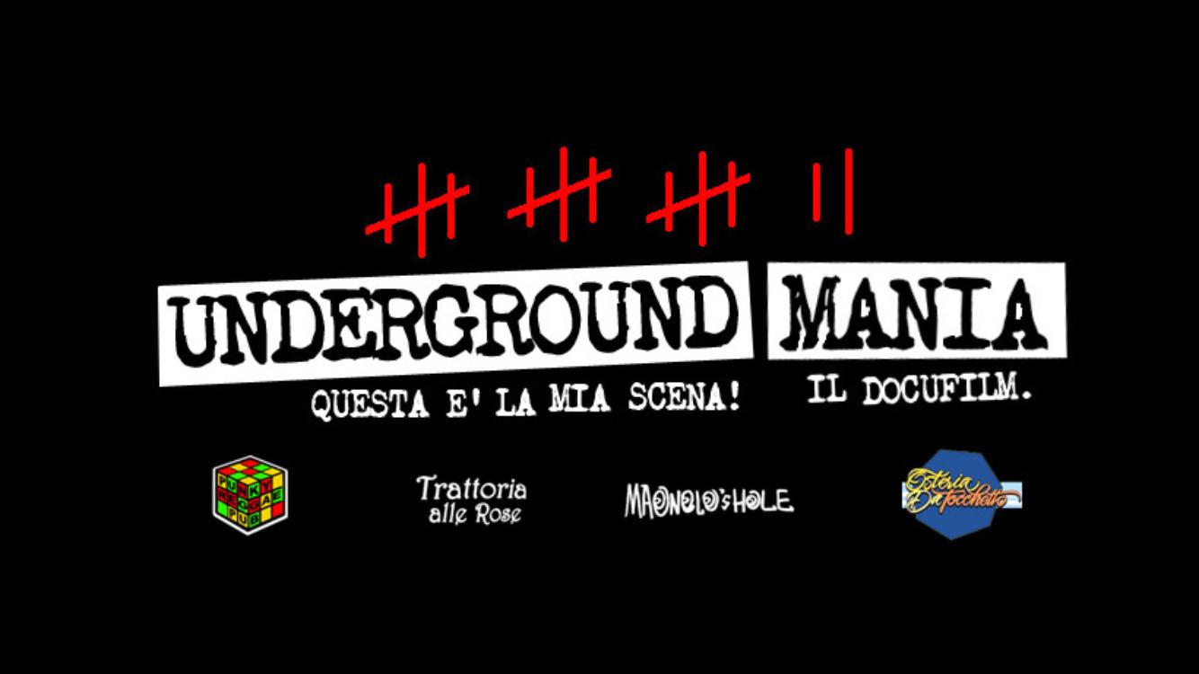 Underground Mania.