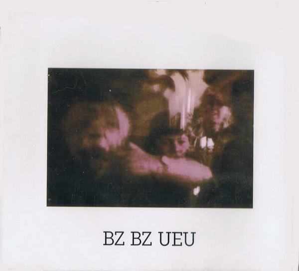 Bz Bz Ueu