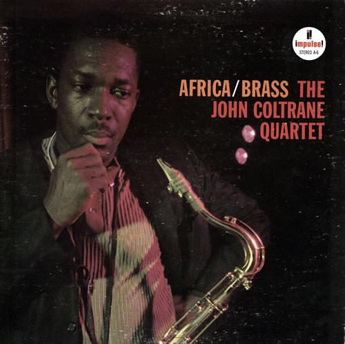 THE AFRICANIST ORGANICITY OF JOHN COLTRANE